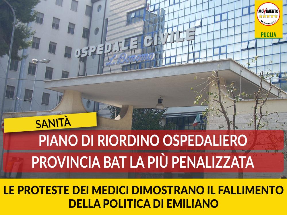 """Piano di riordino ospedaliero. Di Bari: """"Bat provincia più penalizzata, le proteste dei medici ne sono la dimostrazione"""""""