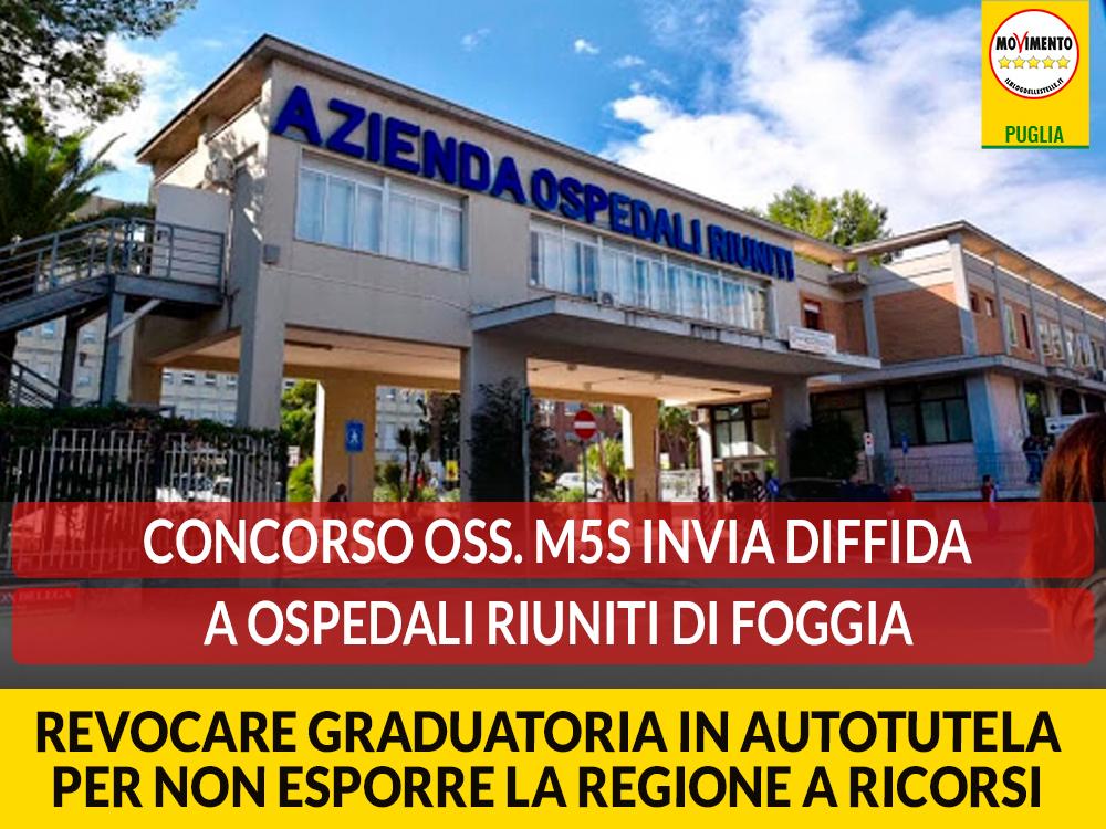 """Concorso OSS. M5S invia diffida a Ospedali Riuniti di Foggia: """"Revocare graduatoria in autotutela per non esporre la Regione a ricorsi"""""""