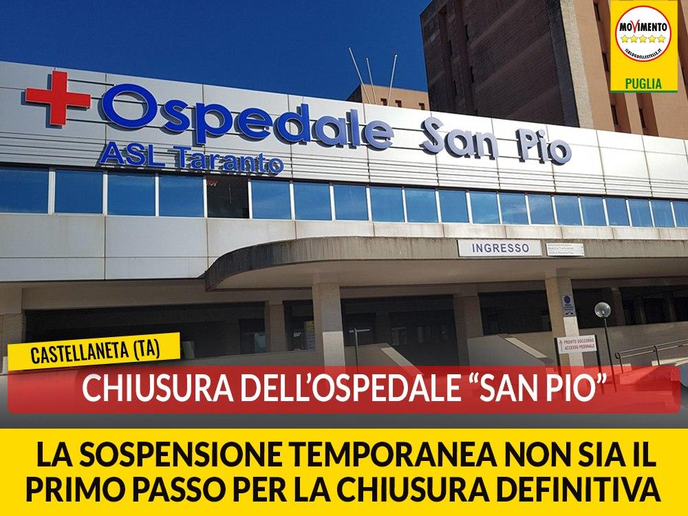 """Castellaneta (Ta). Chiusura """"San Pio"""". Galante (M5S): """"Sospensione temporanea non sia il primo passo per la chiusura definitiva"""""""