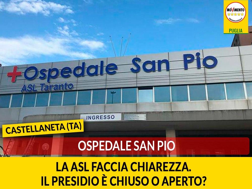 """Castellaneta (Ta), ospedale San Pio. Galante (M5S): """"La Asl faccia chiarezza. Il presidio è chiuso o aperto?"""""""
